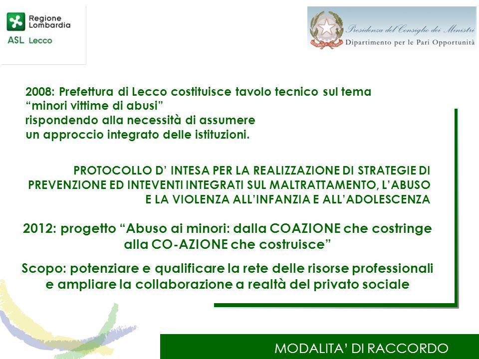 2008: Prefettura di Lecco costituisce tavolo tecnico sul tema