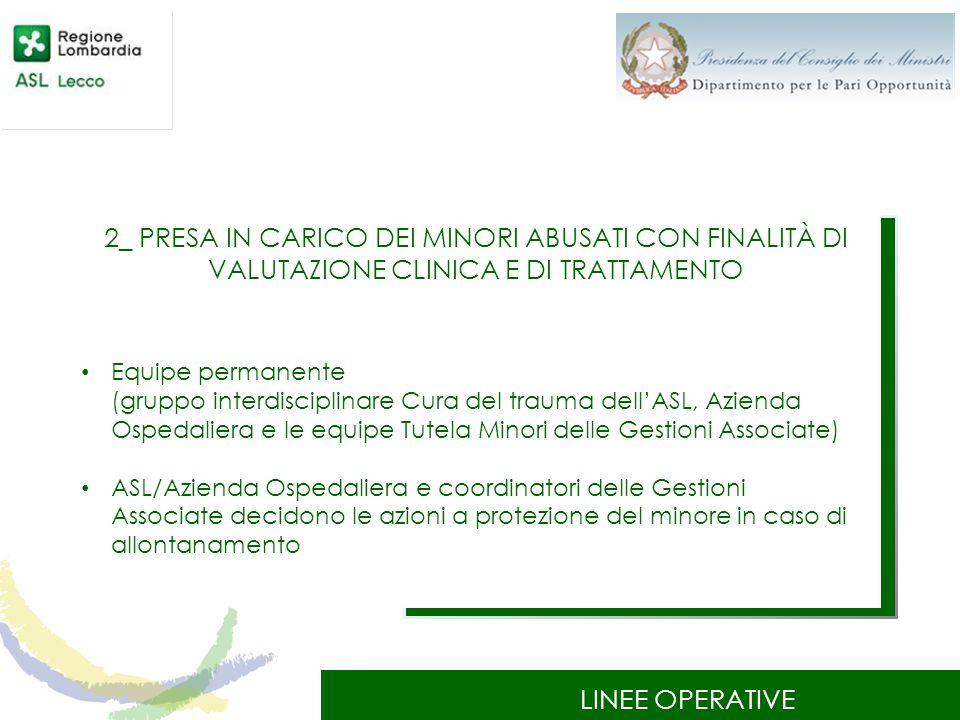 2_ PRESA IN CARICO DEI MINORI ABUSATI CON FINALITÀ DI VALUTAZIONE CLINICA E DI TRATTAMENTO
