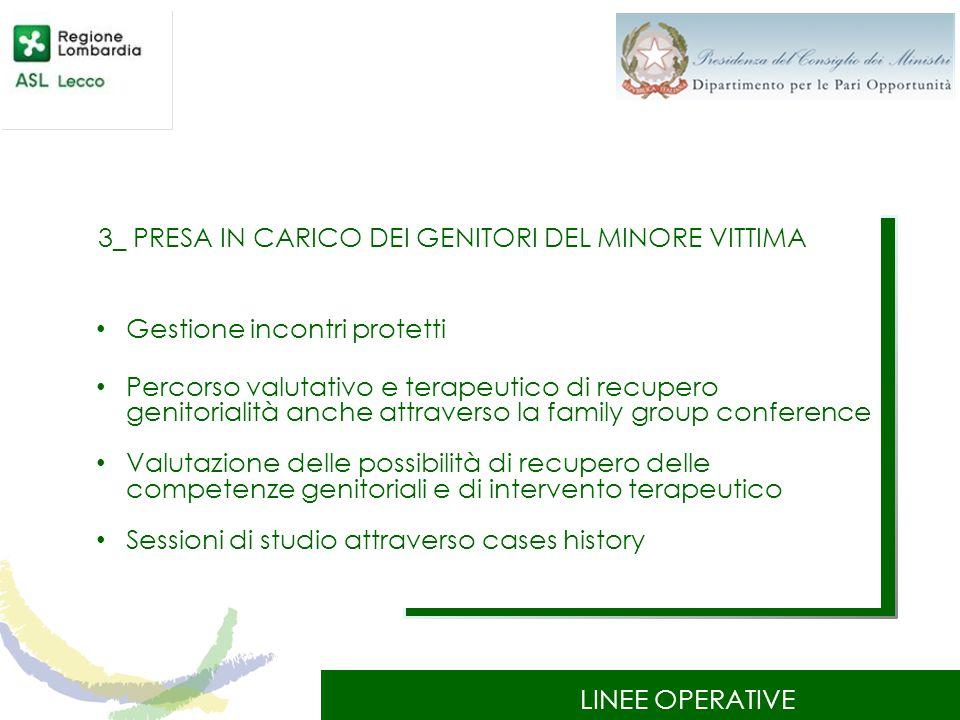 3_ PRESA IN CARICO DEI GENITORI DEL MINORE VITTIMA