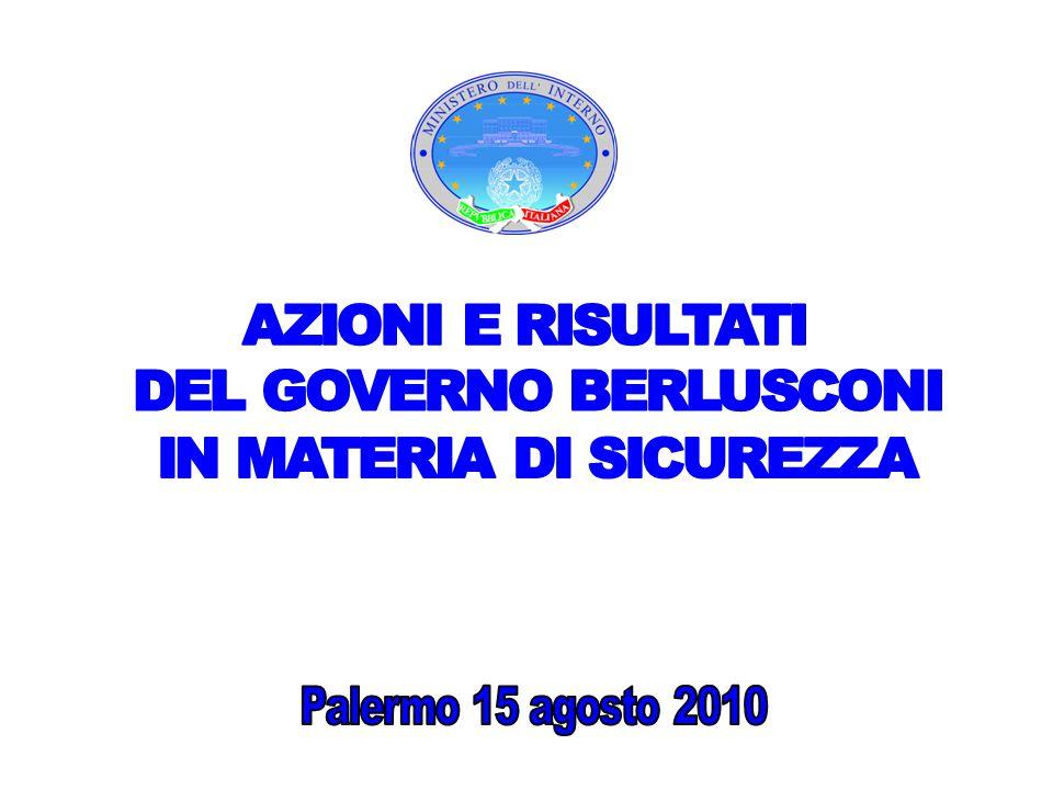 DEL GOVERNO BERLUSCONI IN MATERIA DI SICUREZZA