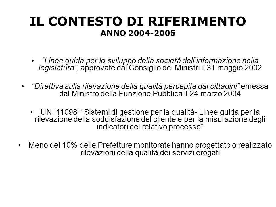 IL CONTESTO DI RIFERIMENTO ANNO 2004-2005