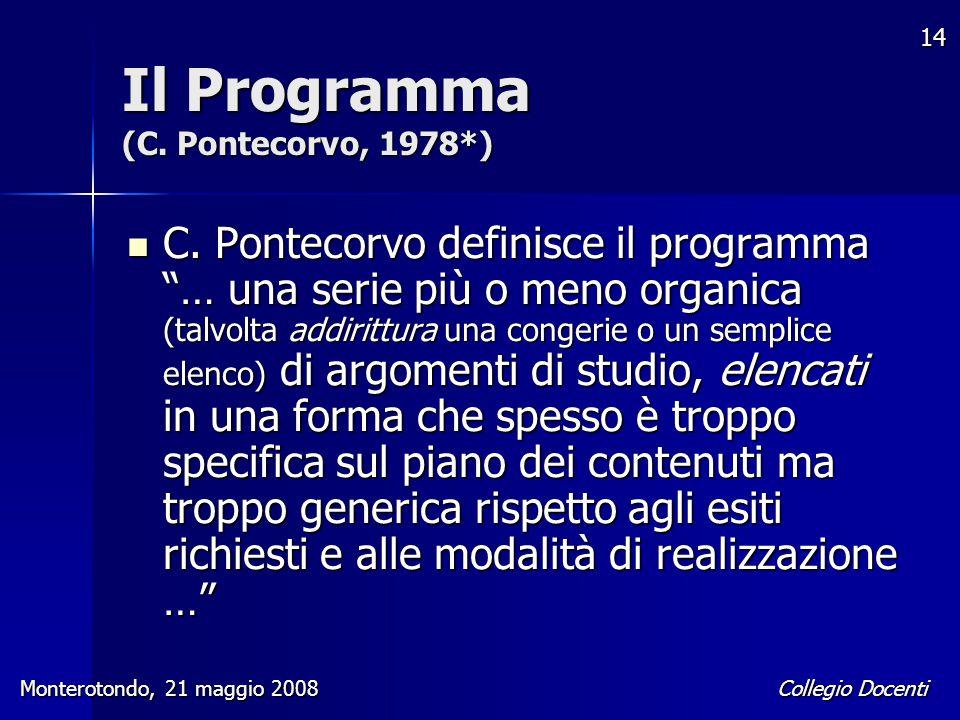Il Programma (C. Pontecorvo, 1978*)