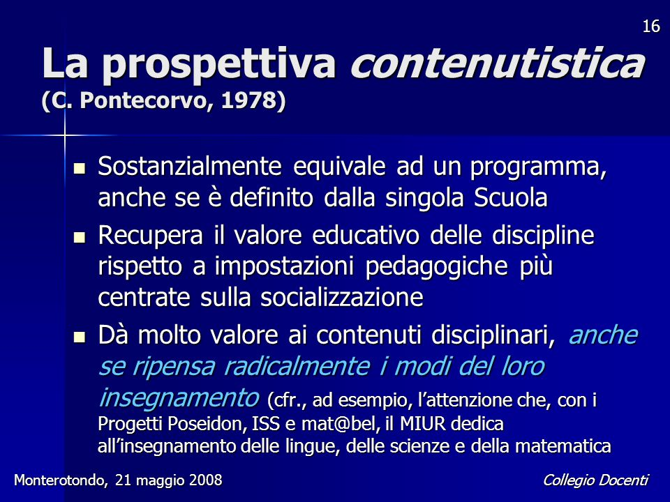 La prospettiva contenutistica (C. Pontecorvo, 1978)