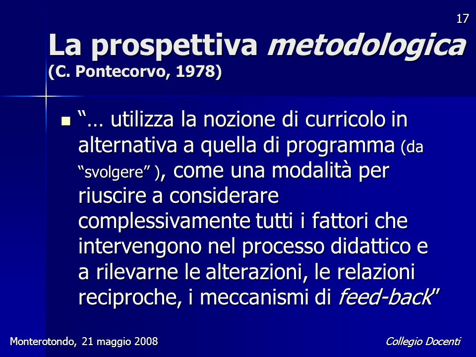 La prospettiva metodologica (C. Pontecorvo, 1978)