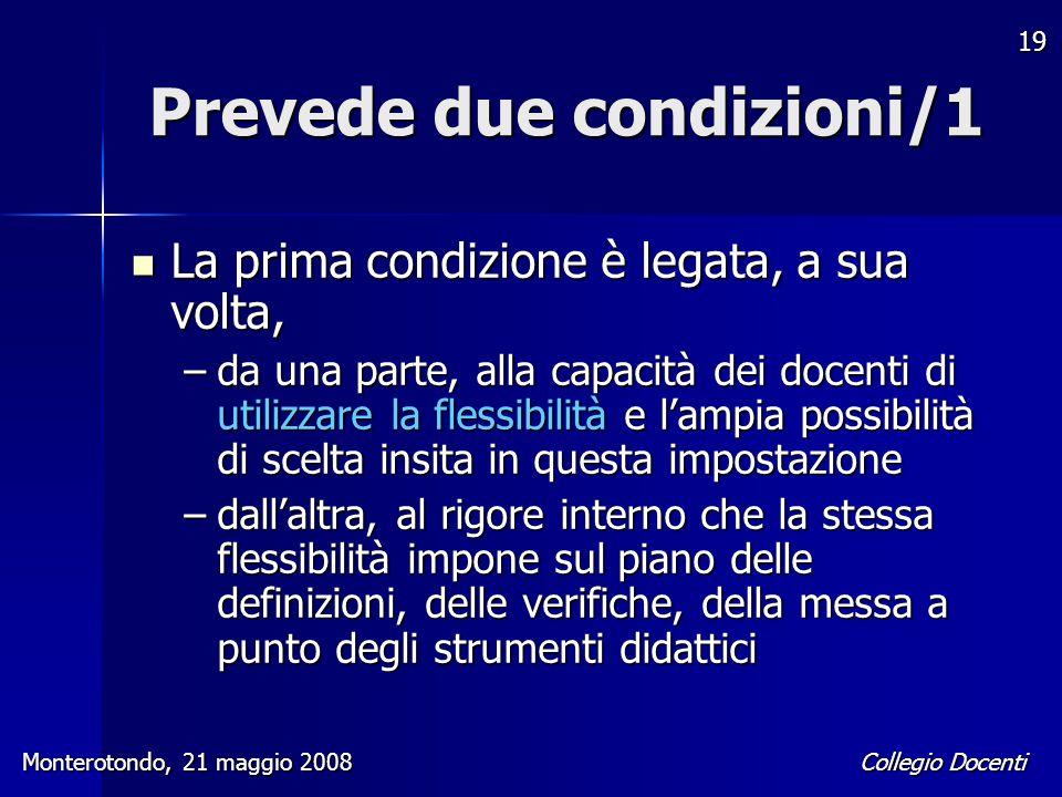 Prevede due condizioni/1