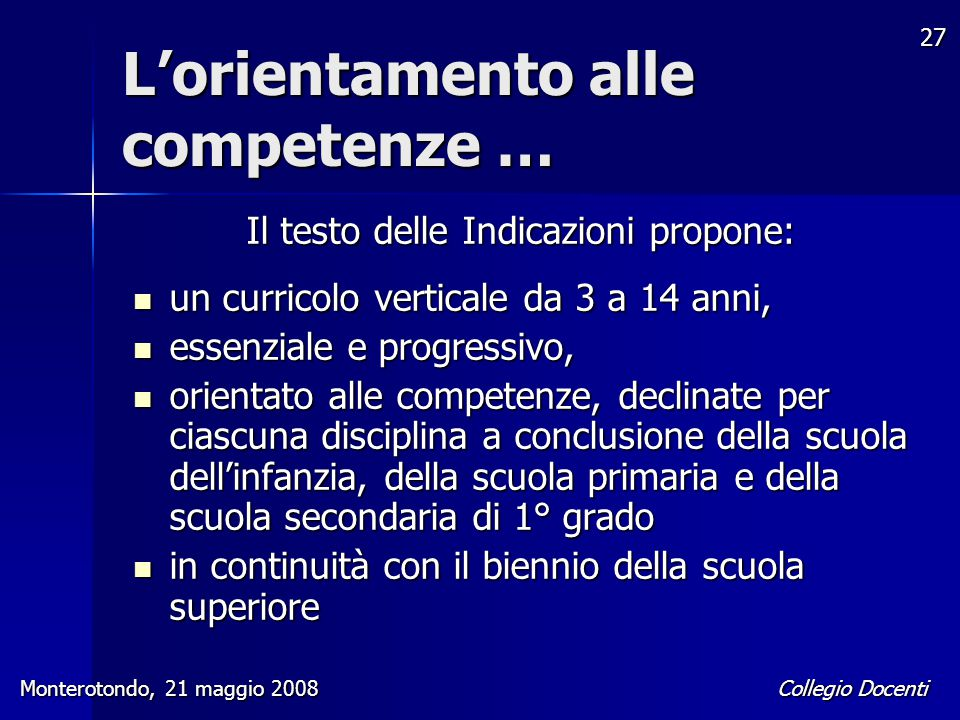 L'orientamento alle competenze …