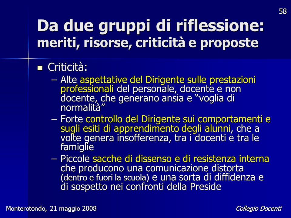 Da due gruppi di riflessione: meriti, risorse, criticità e proposte