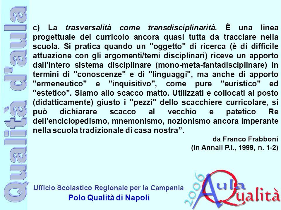 c) La trasversalità come transdisciplinarità