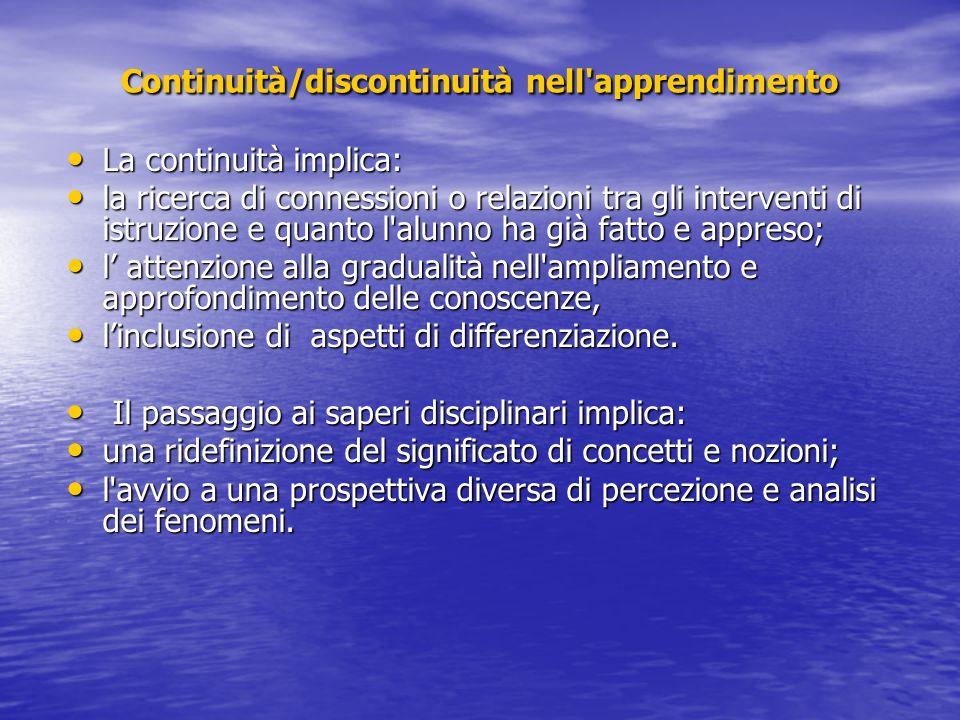 Continuità/discontinuità nell apprendimento