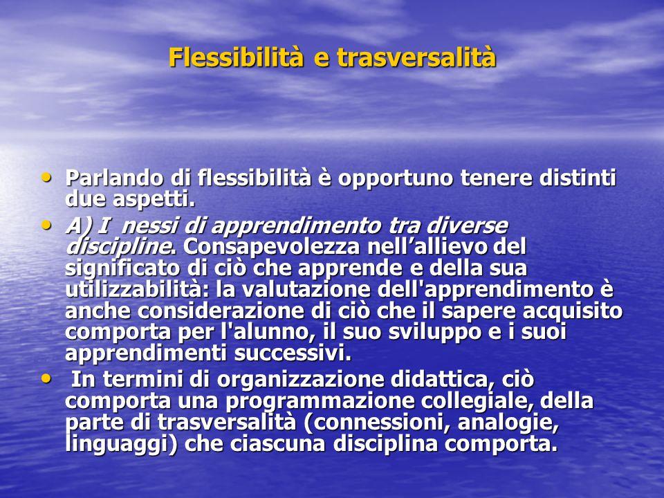 Flessibilità e trasversalità
