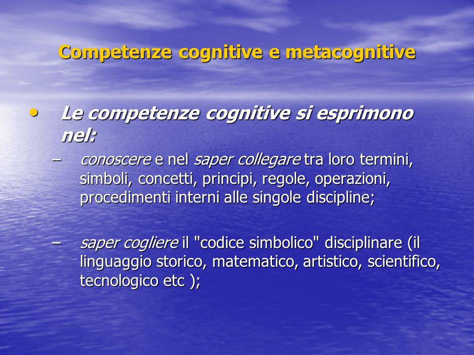 Competenze cognitive e metacognitive