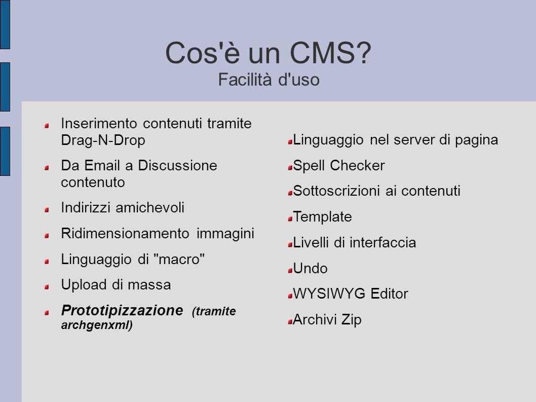 Cos è un CMS Facilità d uso
