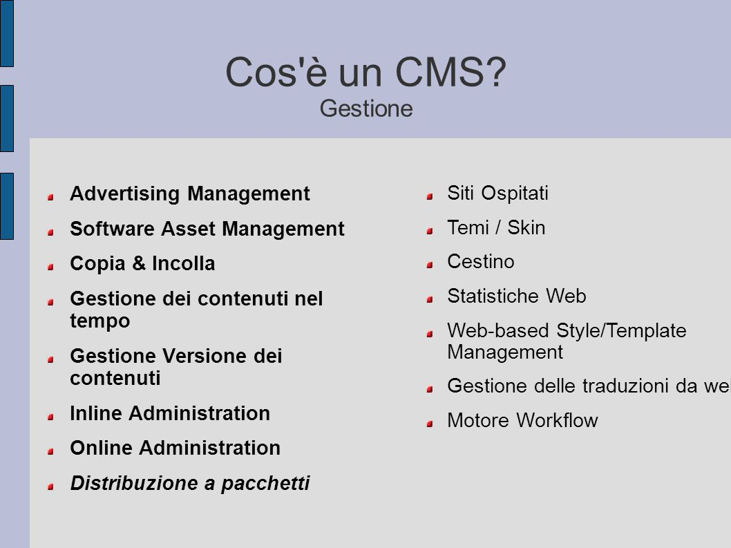 Cos è un CMS Gestione Advertising Management Siti Ospitati