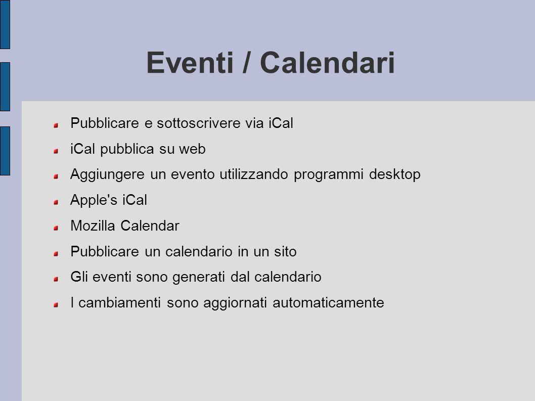 Eventi / Calendari Pubblicare e sottoscrivere via iCal