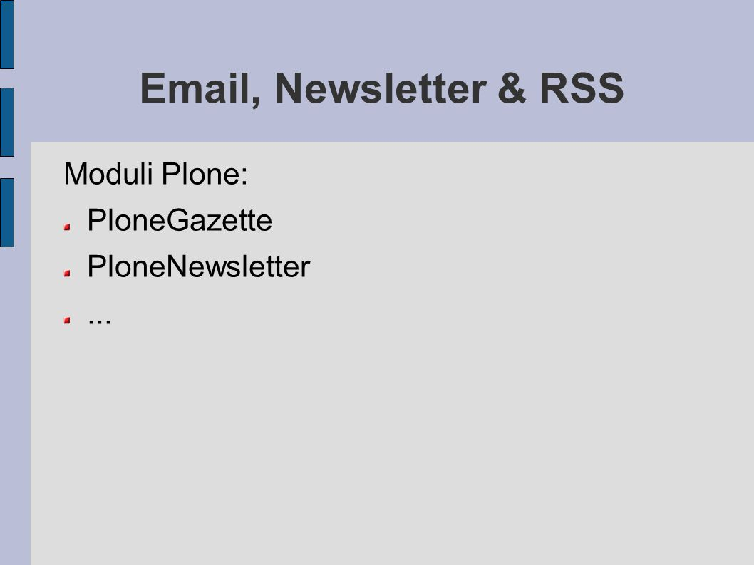 Email, Newsletter & RSS Moduli Plone: PloneGazette PloneNewsletter ...