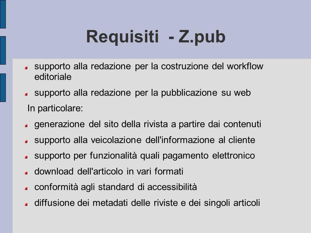 Requisiti - Z.pub supporto alla redazione per la costruzione del workflow editoriale. supporto alla redazione per la pubblicazione su web.