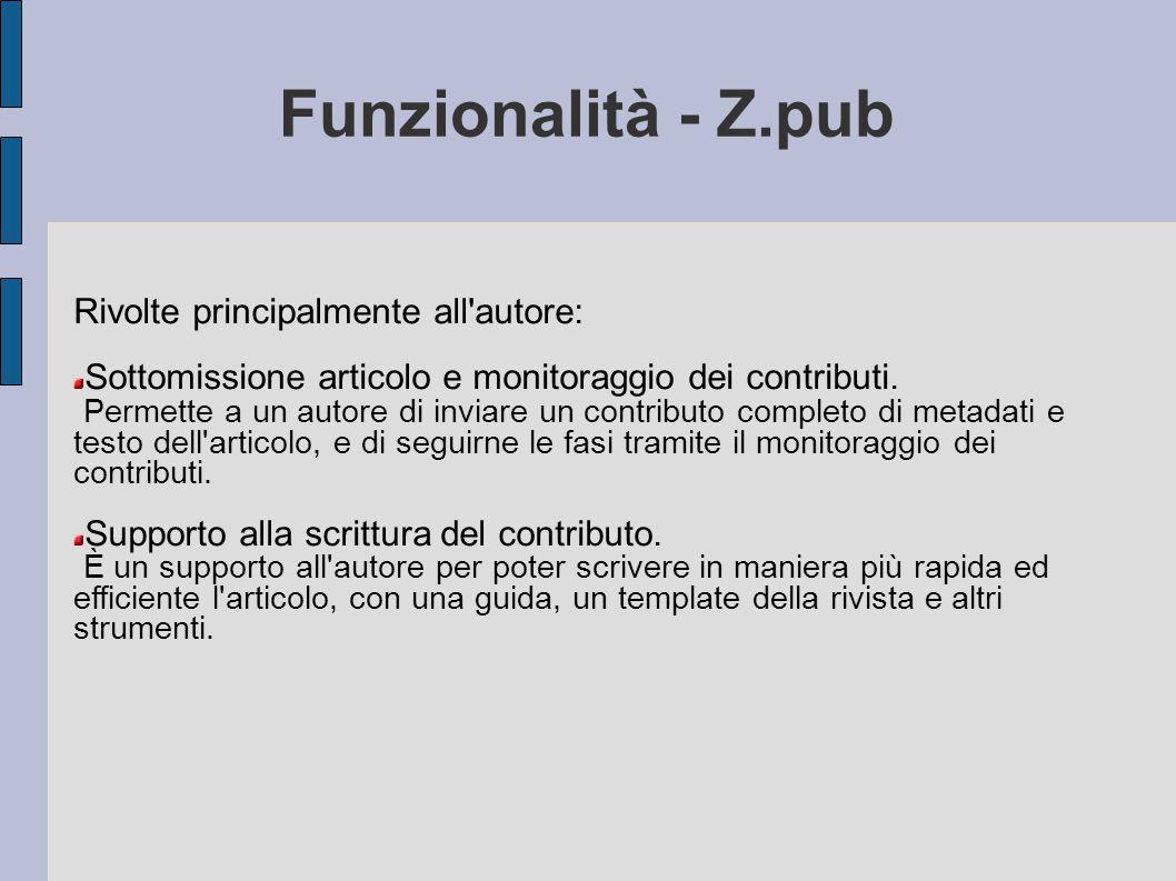 Funzionalità - Z.pub Rivolte principalmente all autore:
