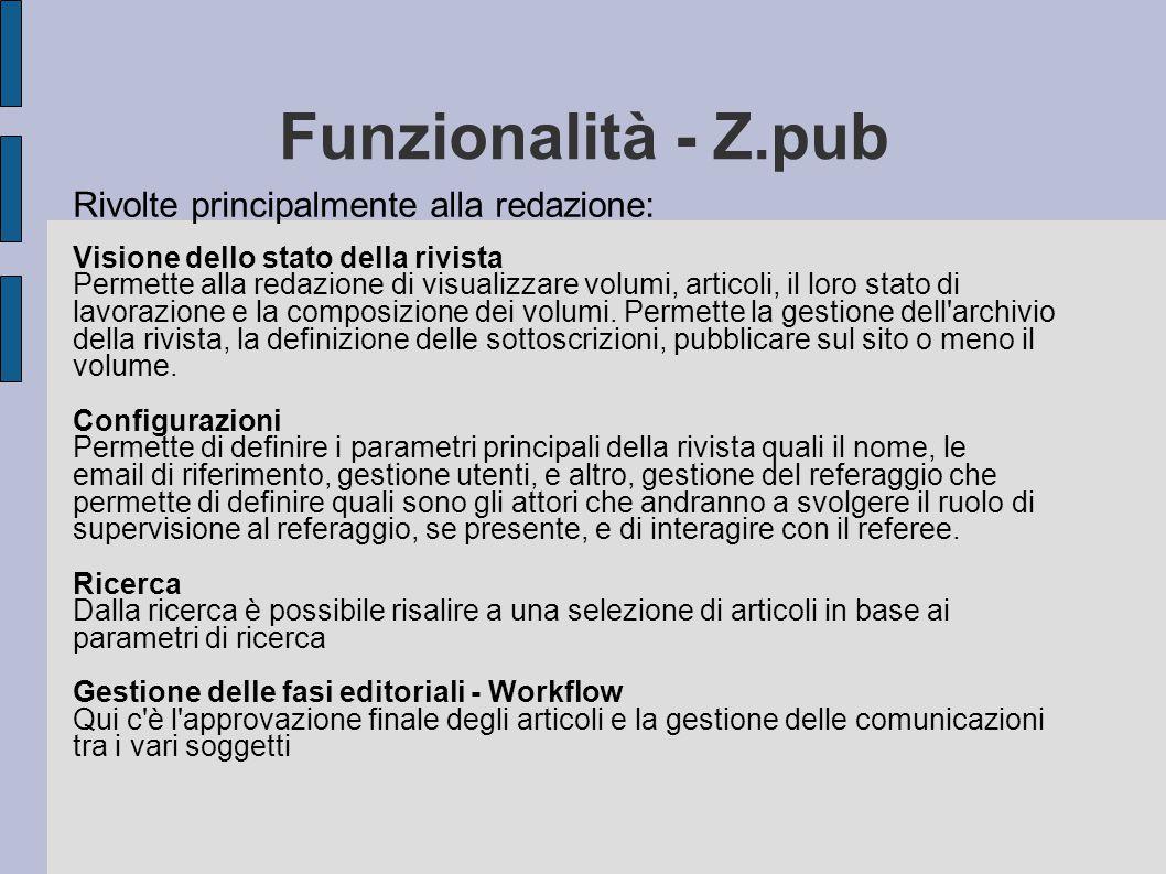 Funzionalità - Z.pub Rivolte principalmente alla redazione: