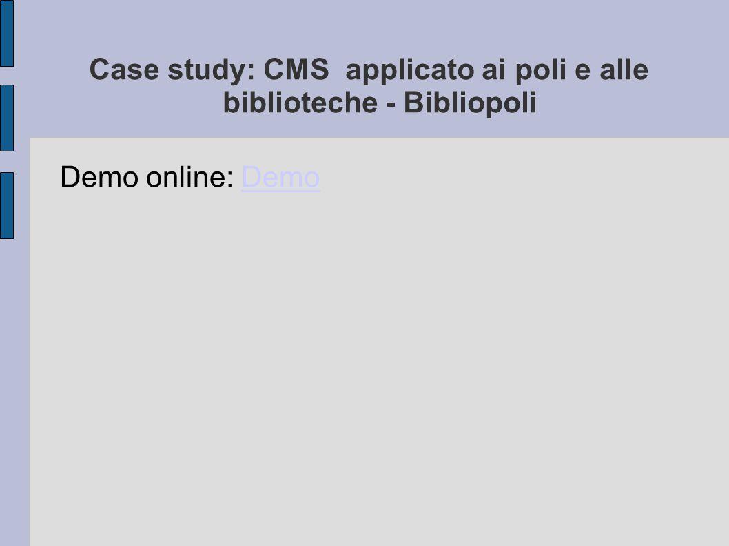 Case study: CMS applicato ai poli e alle biblioteche - Bibliopoli
