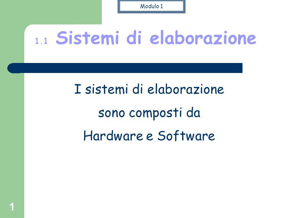 1.1 Sistemi di elaborazione