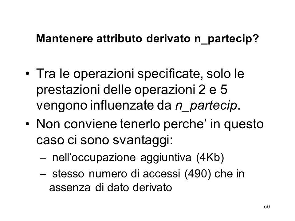 Mantenere attributo derivato n_partecip