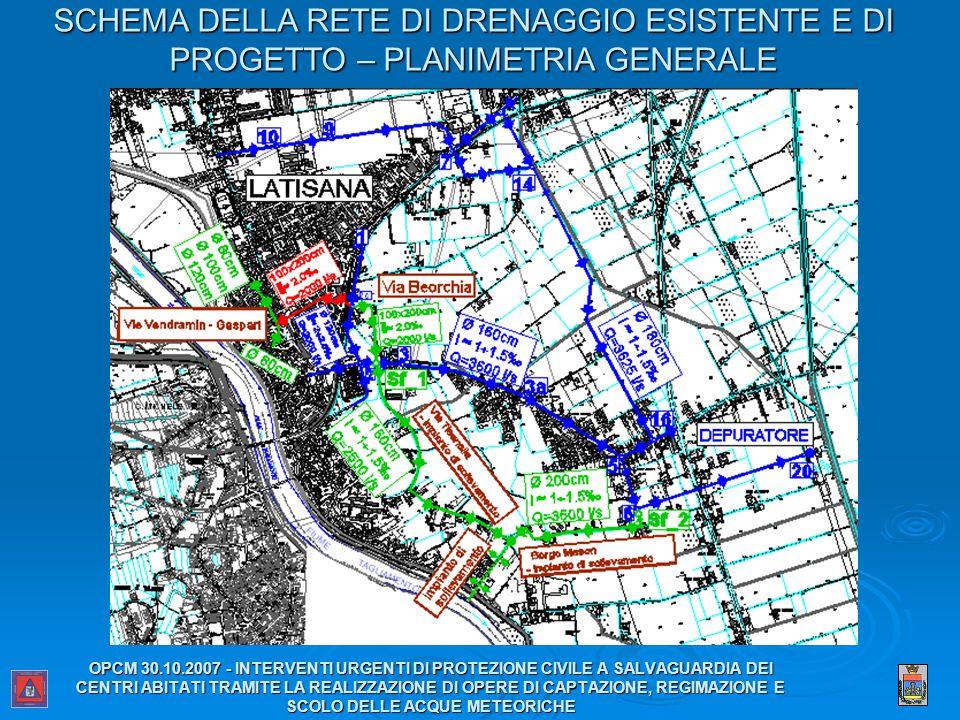 SCHEMA DELLA RETE DI DRENAGGIO ESISTENTE E DI PROGETTO – PLANIMETRIA GENERALE