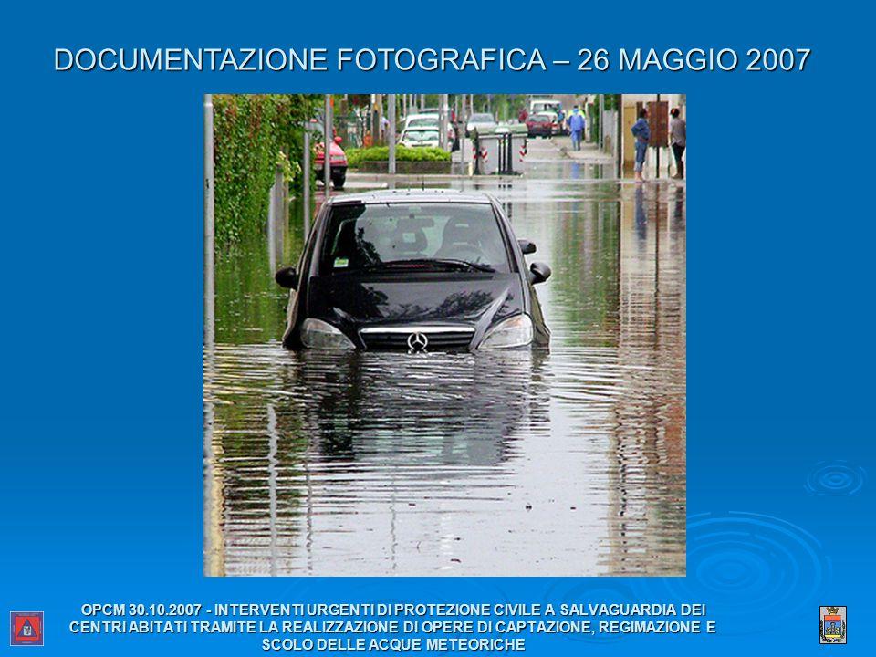 DOCUMENTAZIONE FOTOGRAFICA – 26 MAGGIO 2007