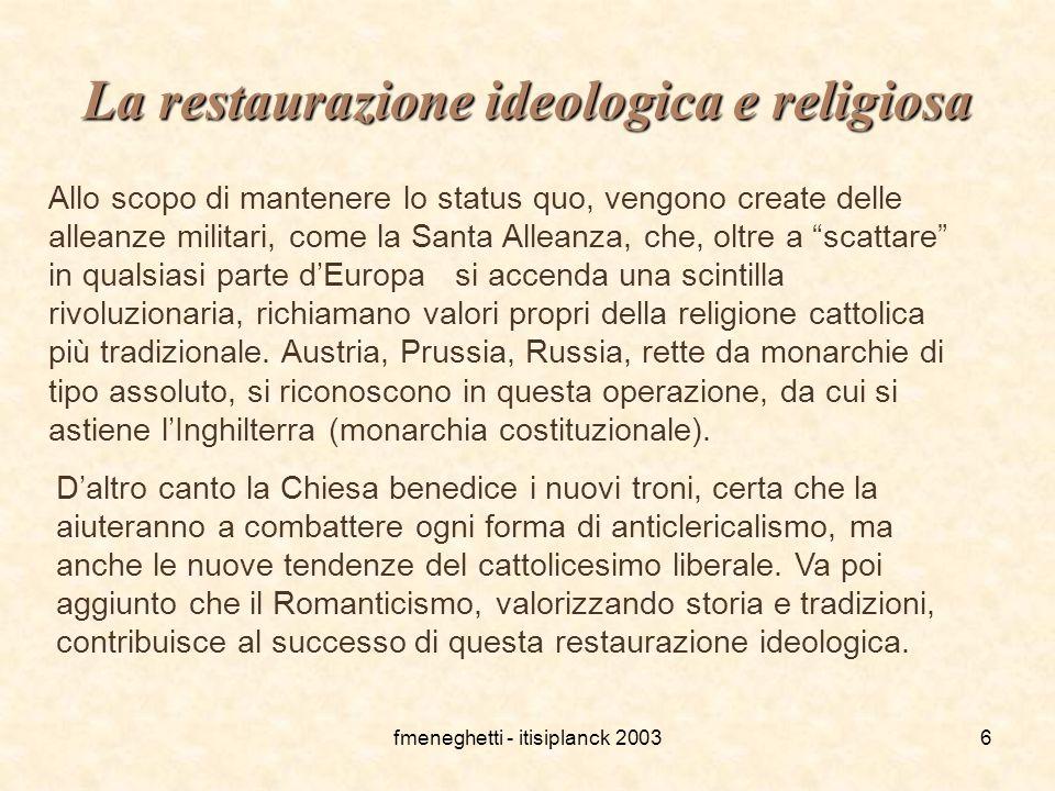 La restaurazione ideologica e religiosa