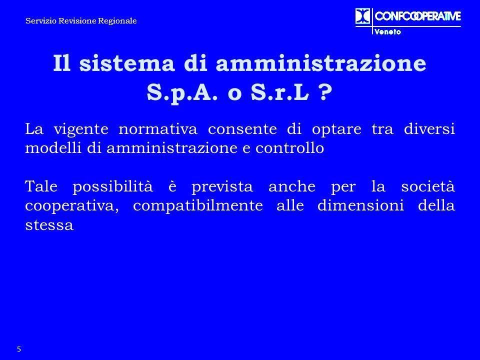 Il sistema di amministrazione S.p.A. o S.r.L