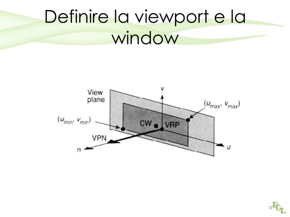 Definire la viewport e la window
