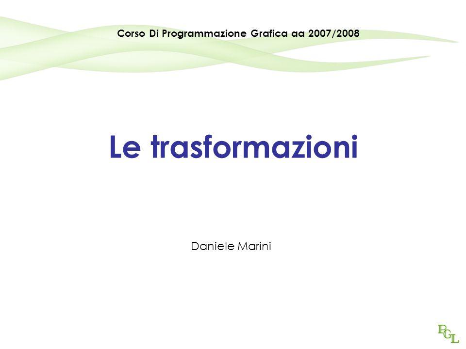 Corso Di Programmazione Grafica aa 2007/2008