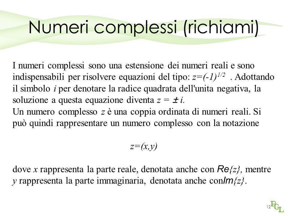 Numeri complessi (richiami)