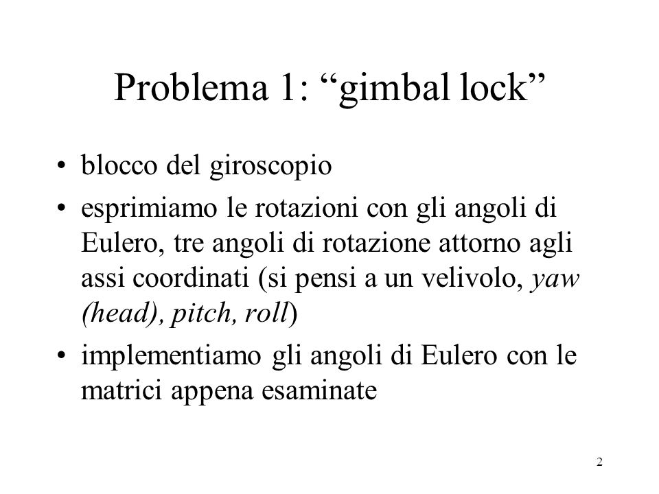 Problema 1: gimbal lock