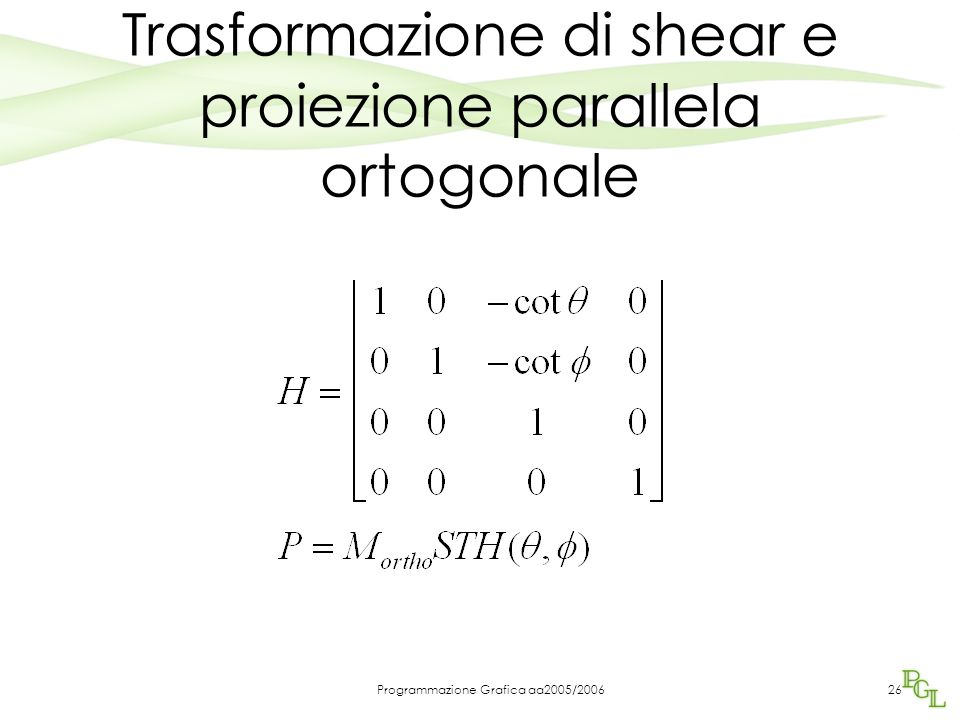 Trasformazione di shear e proiezione parallela ortogonale