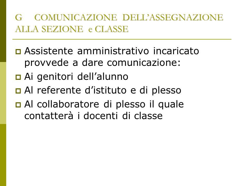 G COMUNICAZIONE DELL'ASSEGNAZIONE ALLA SEZIONE e CLASSE