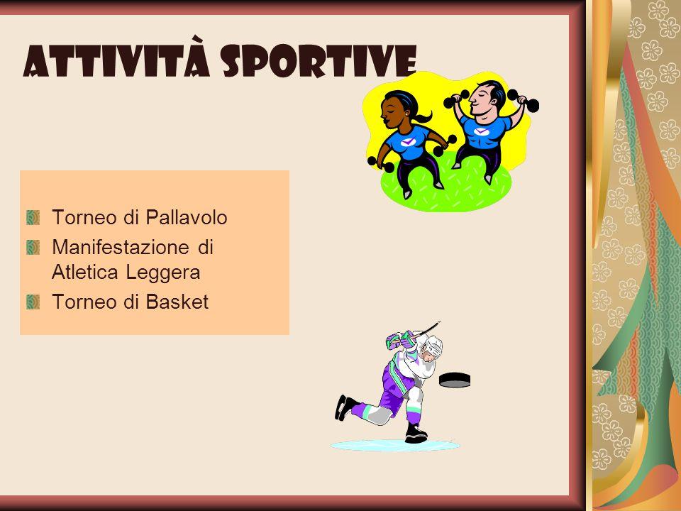 Attività sportive Torneo di Pallavolo