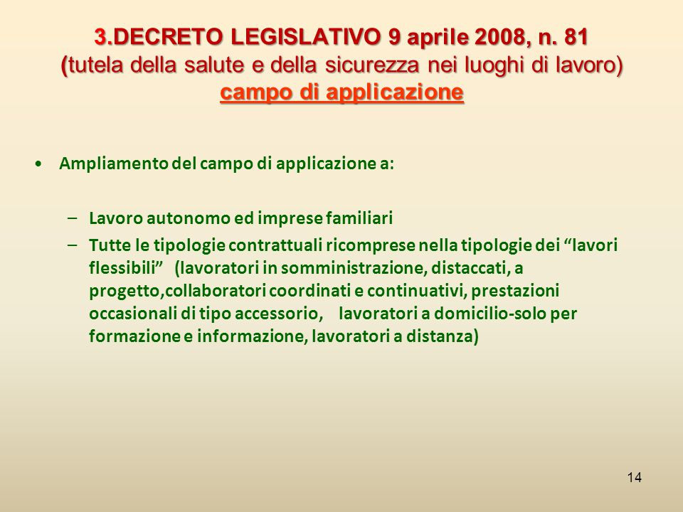 3. DECRETO LEGISLATIVO 9 aprile 2008, n