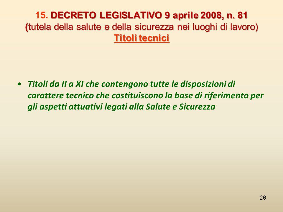 15. DECRETO LEGISLATIVO 9 aprile 2008, n