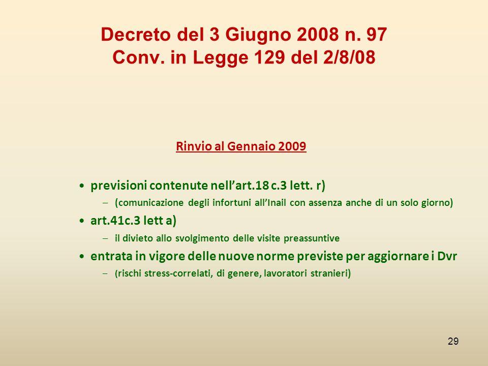 Decreto del 3 Giugno 2008 n. 97 Conv. in Legge 129 del 2/8/08