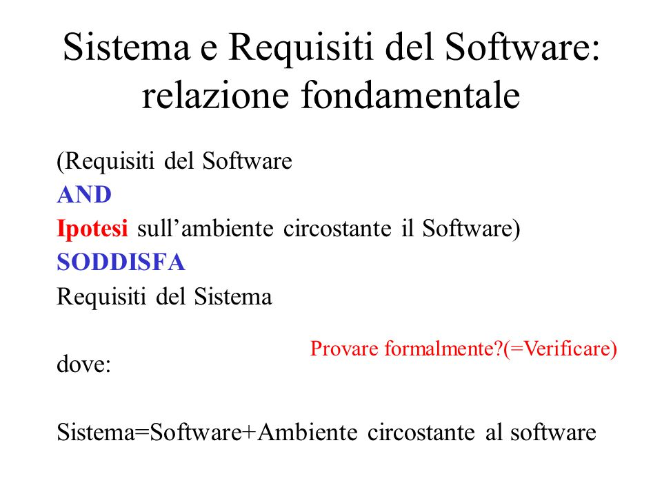 Sistema e Requisiti del Software: relazione fondamentale