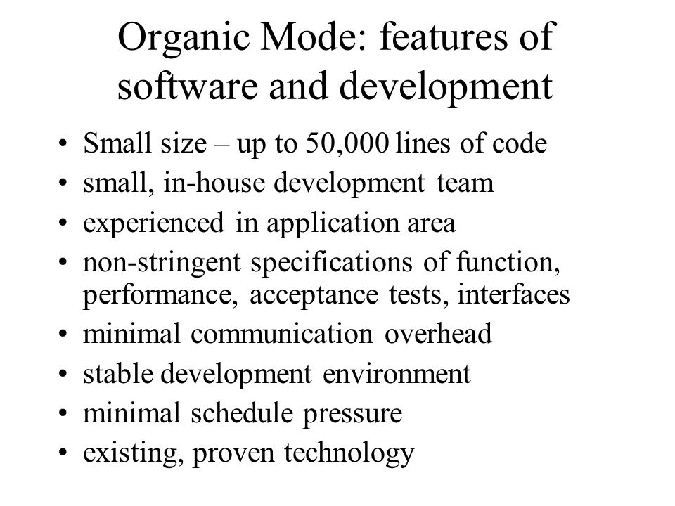 Organic Mode: features of software and development
