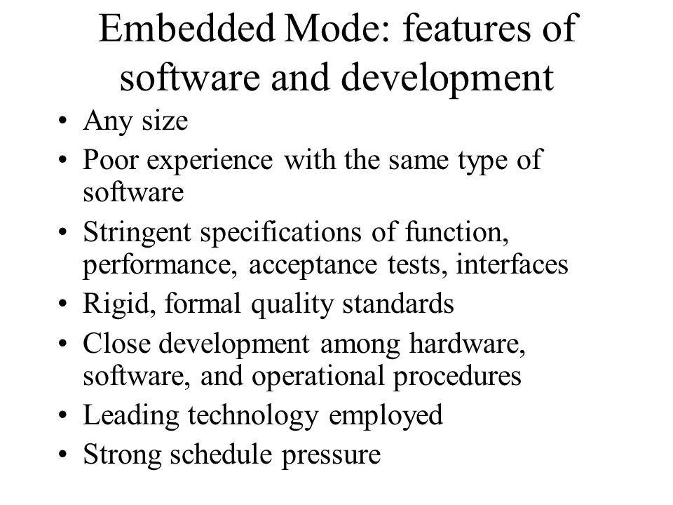 Embedded Mode: features of software and development