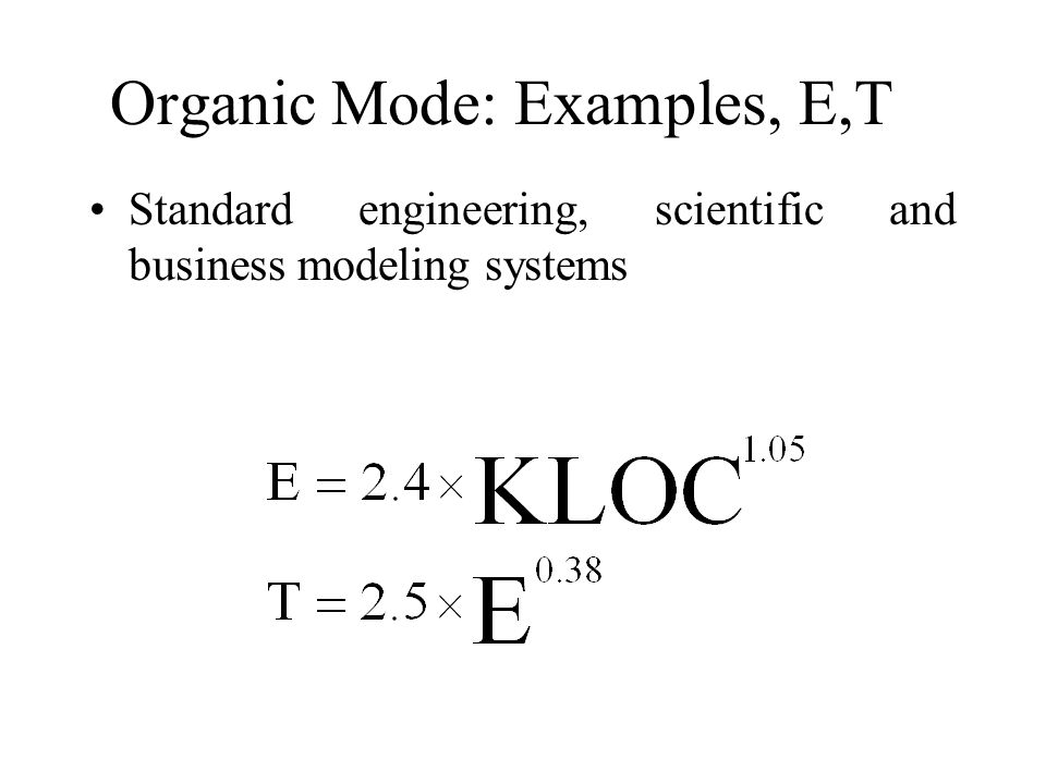 Organic Mode: Examples, E,T