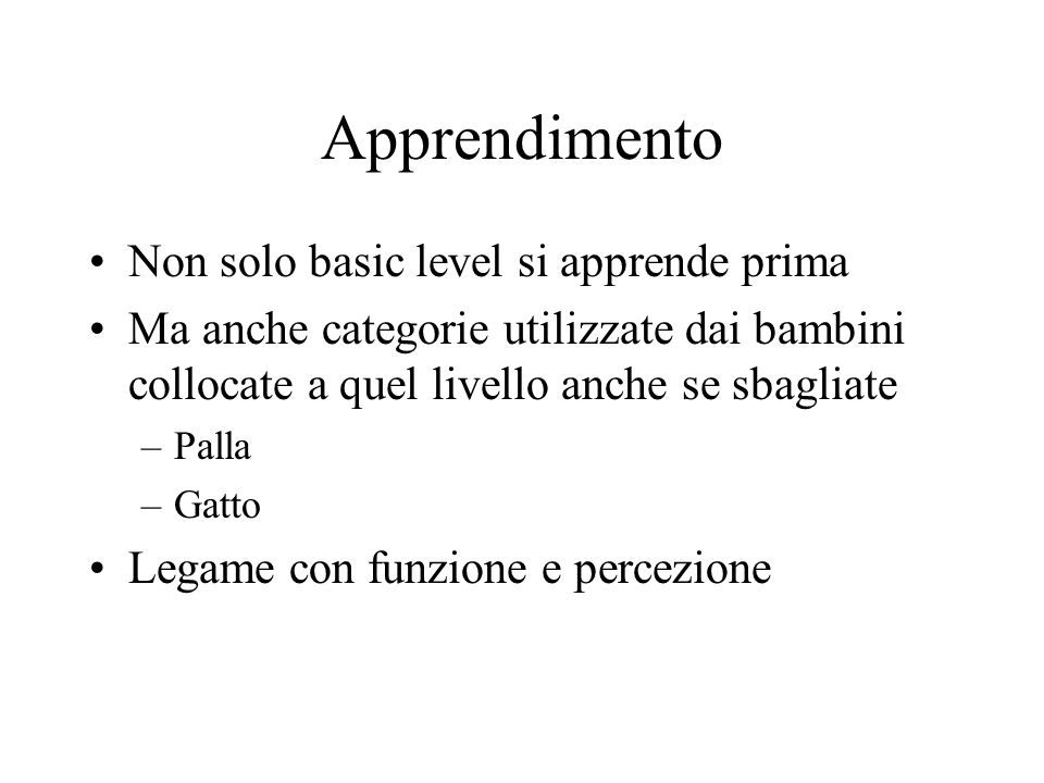 Apprendimento Non solo basic level si apprende prima