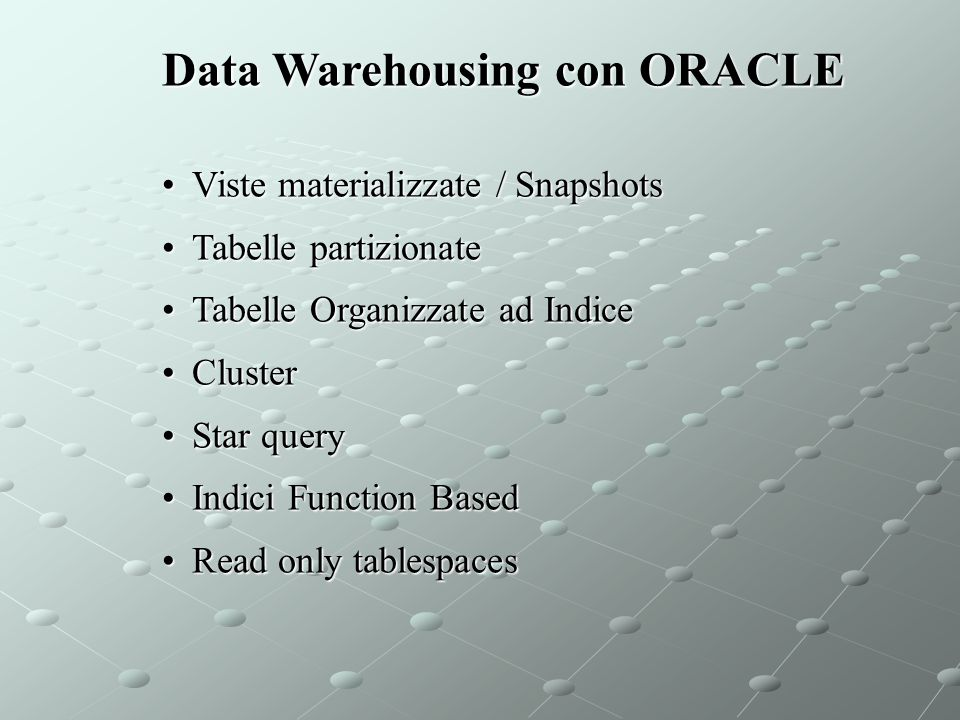Data Warehousing con ORACLE