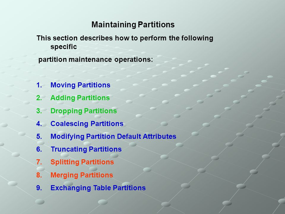 Maintaining Partitions