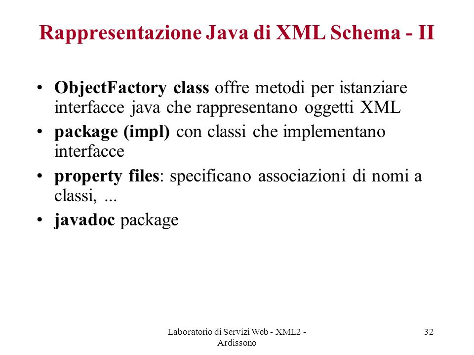 Rappresentazione Java di XML Schema - II