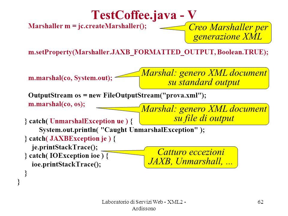TestCoffee.java - V Creo Marshaller per generazione XML