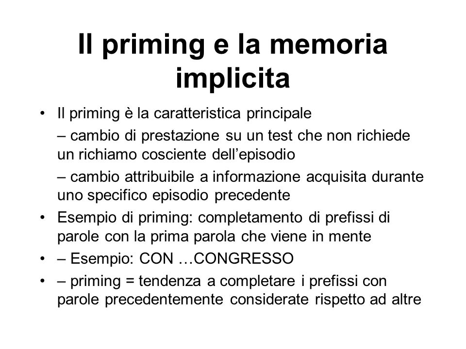 Il priming e la memoria implicita