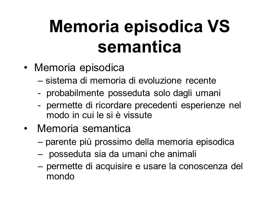 Memoria episodica VS semantica
